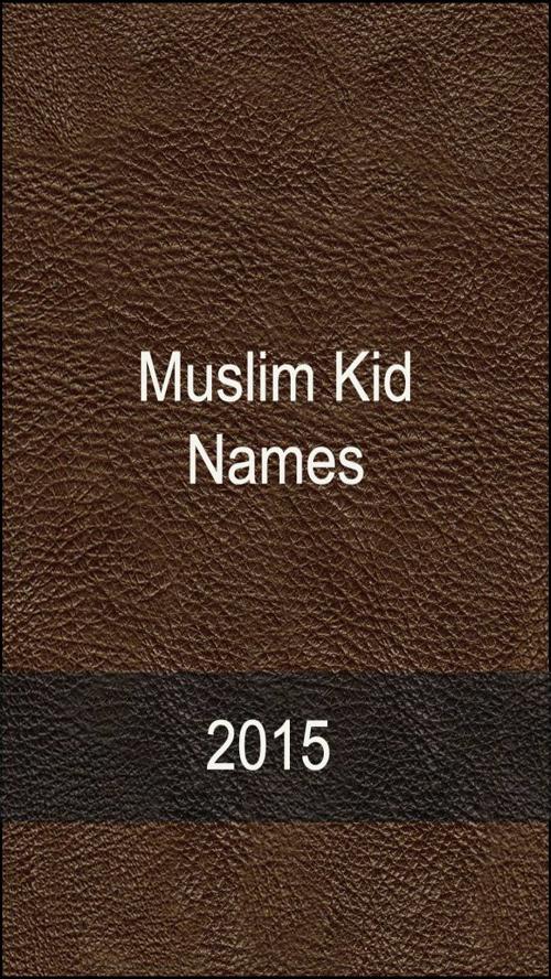 2015 Muslim Baby Names – New