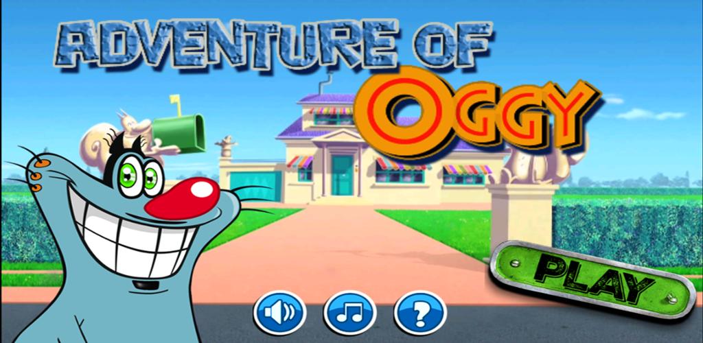Adventure of OGGY