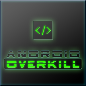 Android Overkill