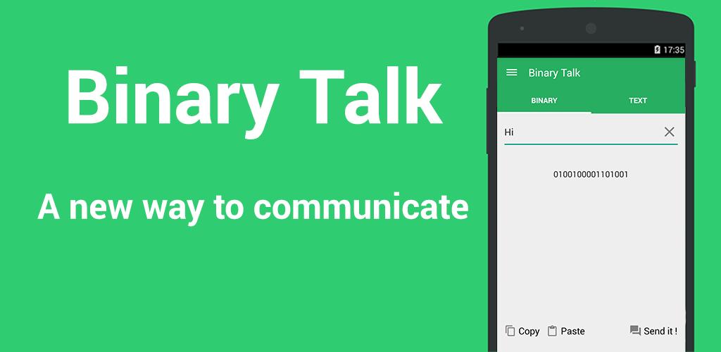 Binary Talk