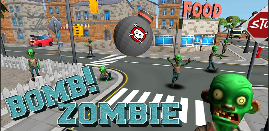 Bomb! Zombie