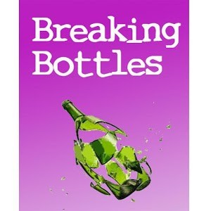 Breaking Bottles