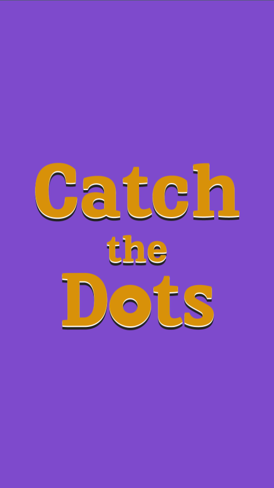 Catch the Dots