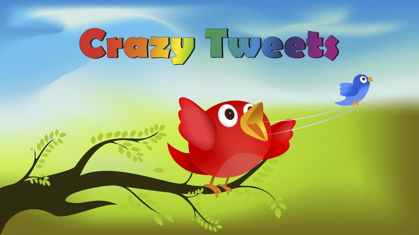 Crazy Tweets