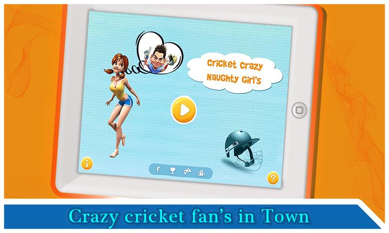Cricket Crazy Naughty Girls
