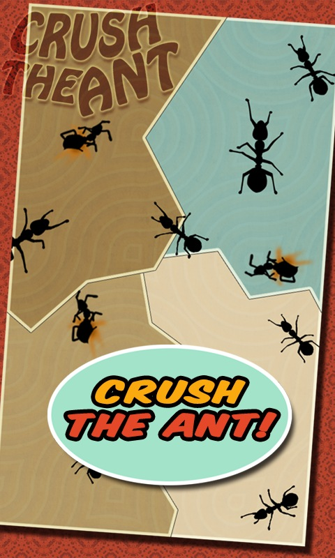 Crush the Ant