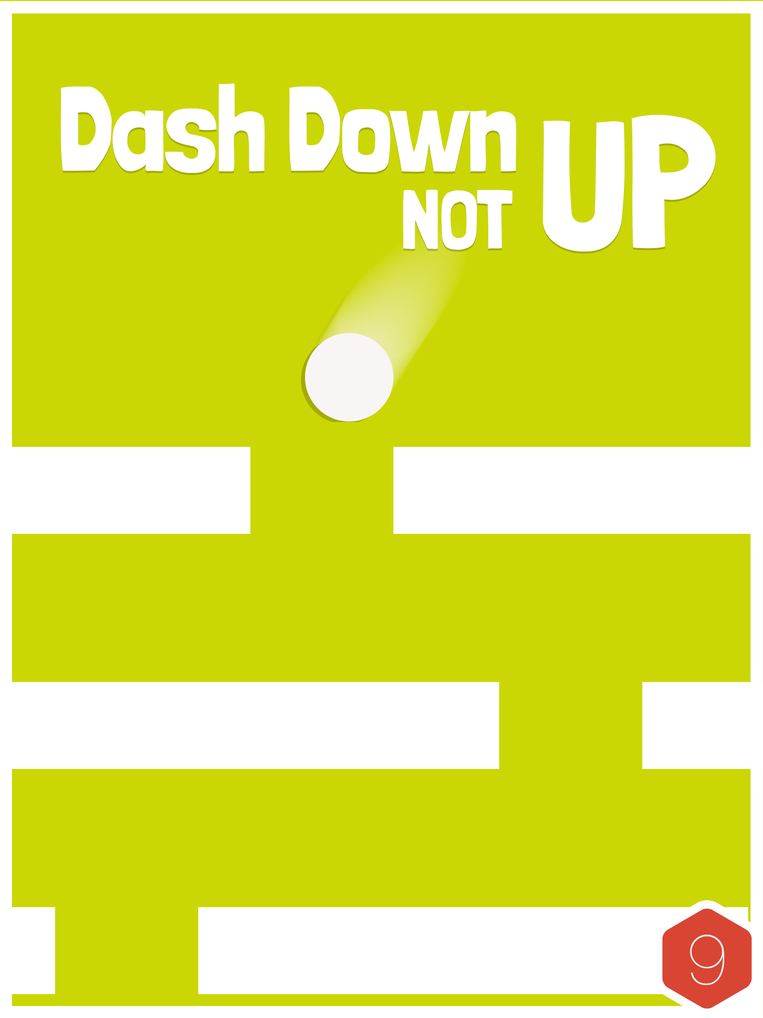 Dash Down Not Up