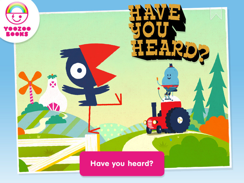Have You Heard – kids interactive book app