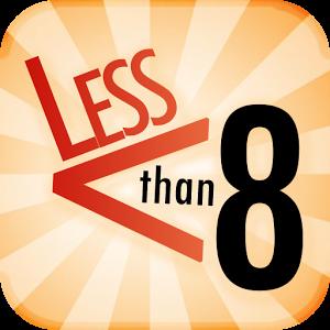 Less Than 8