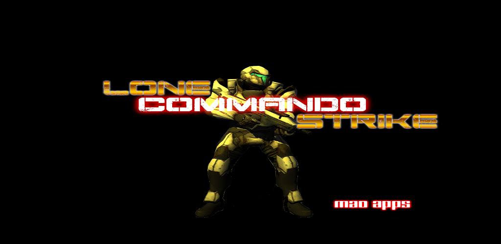 Lone Commando Strike
