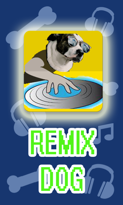 Remix Dog
