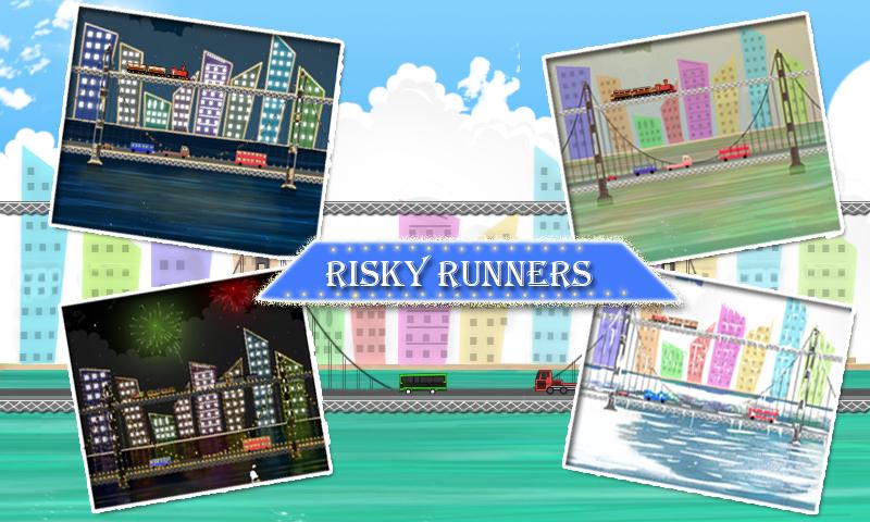 Risky Runners