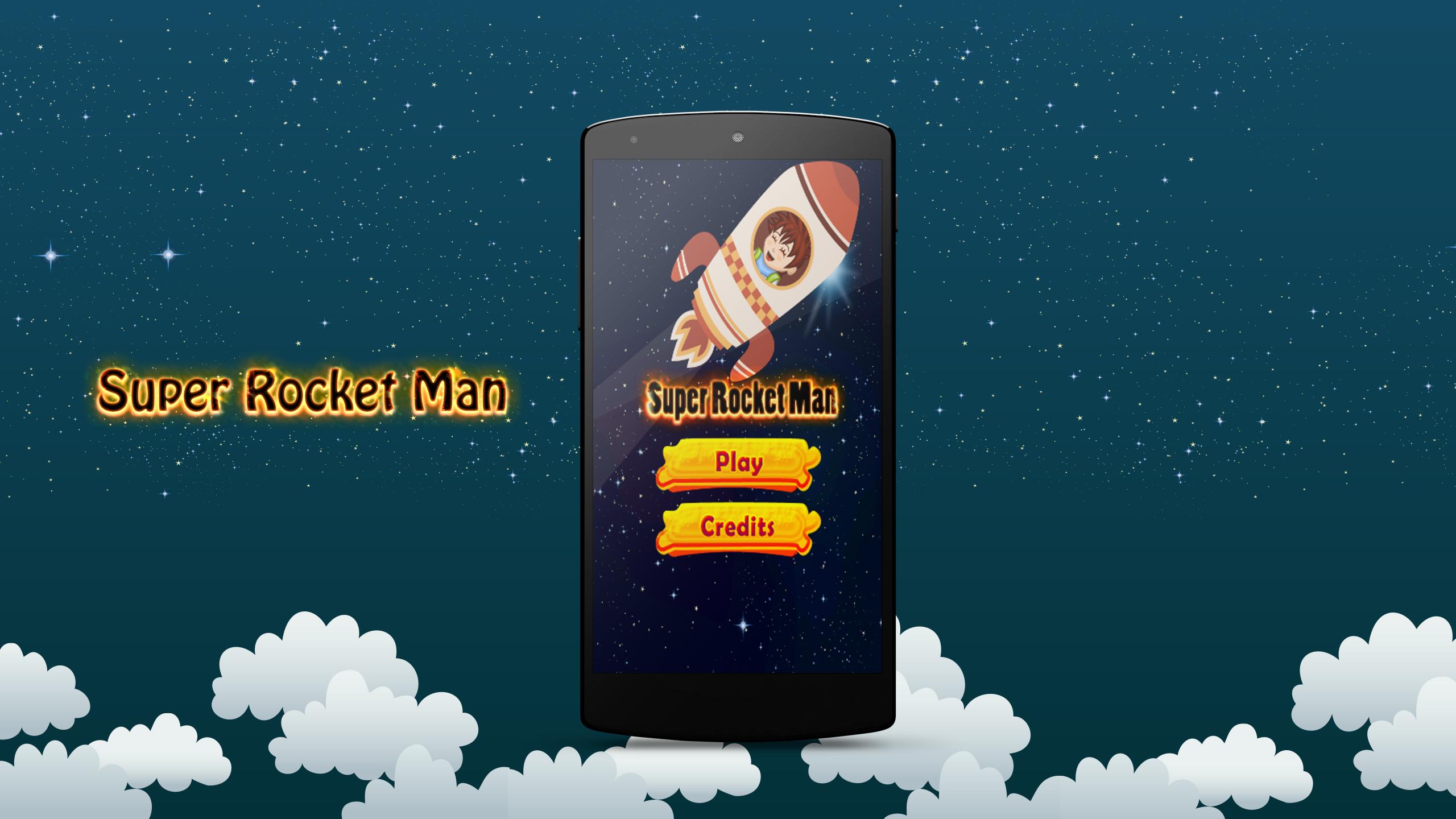 Super Rocket Man