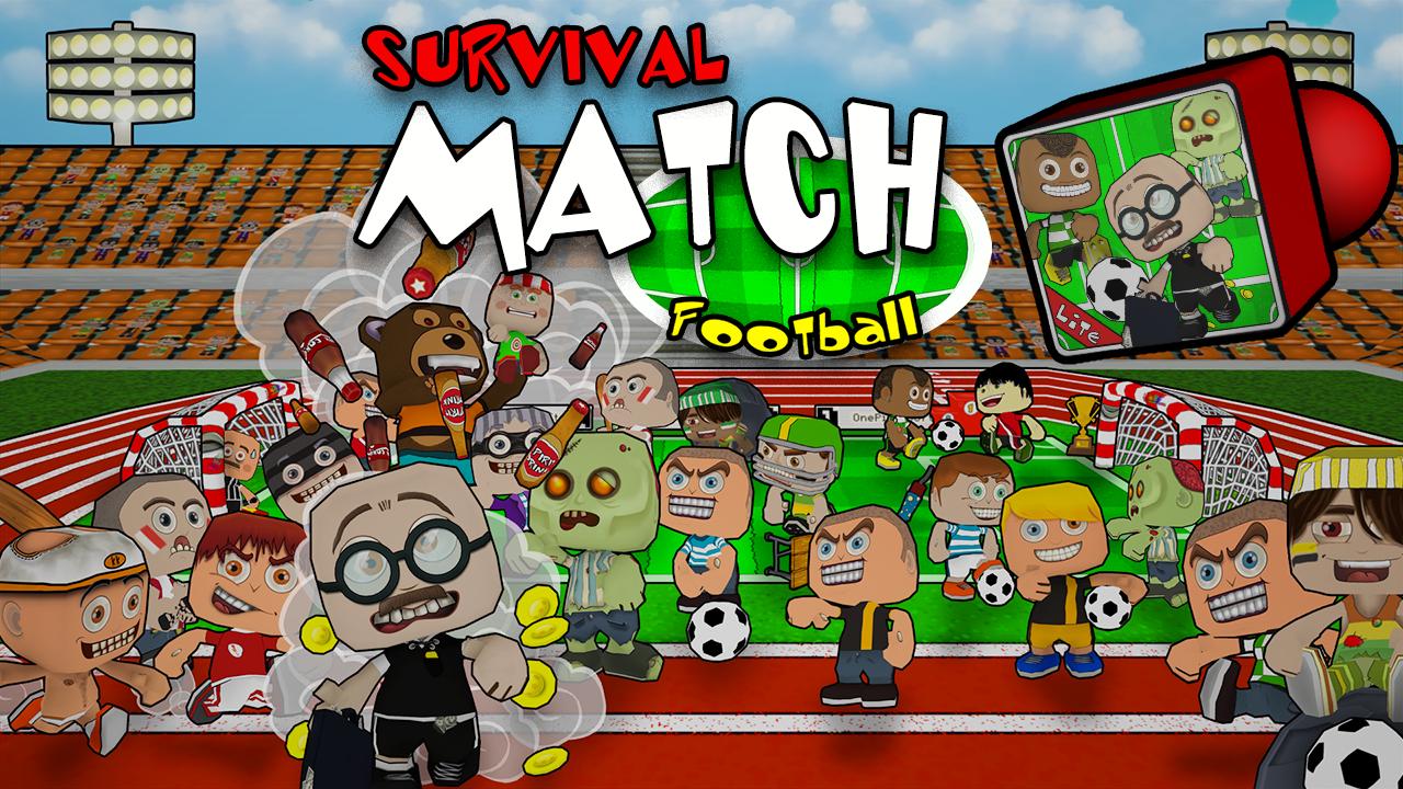 Survival Match Football Lite
