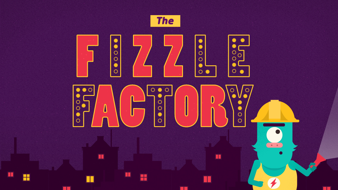 The Fizzle Factory