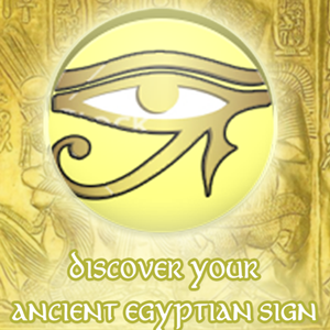 Your Ancient Egyptian Sign!