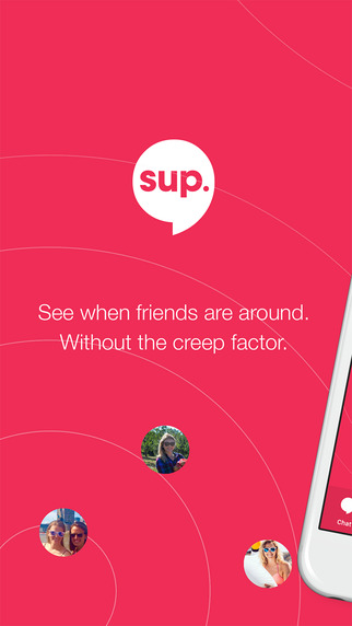 Sup - Find friends. Chat and be social.