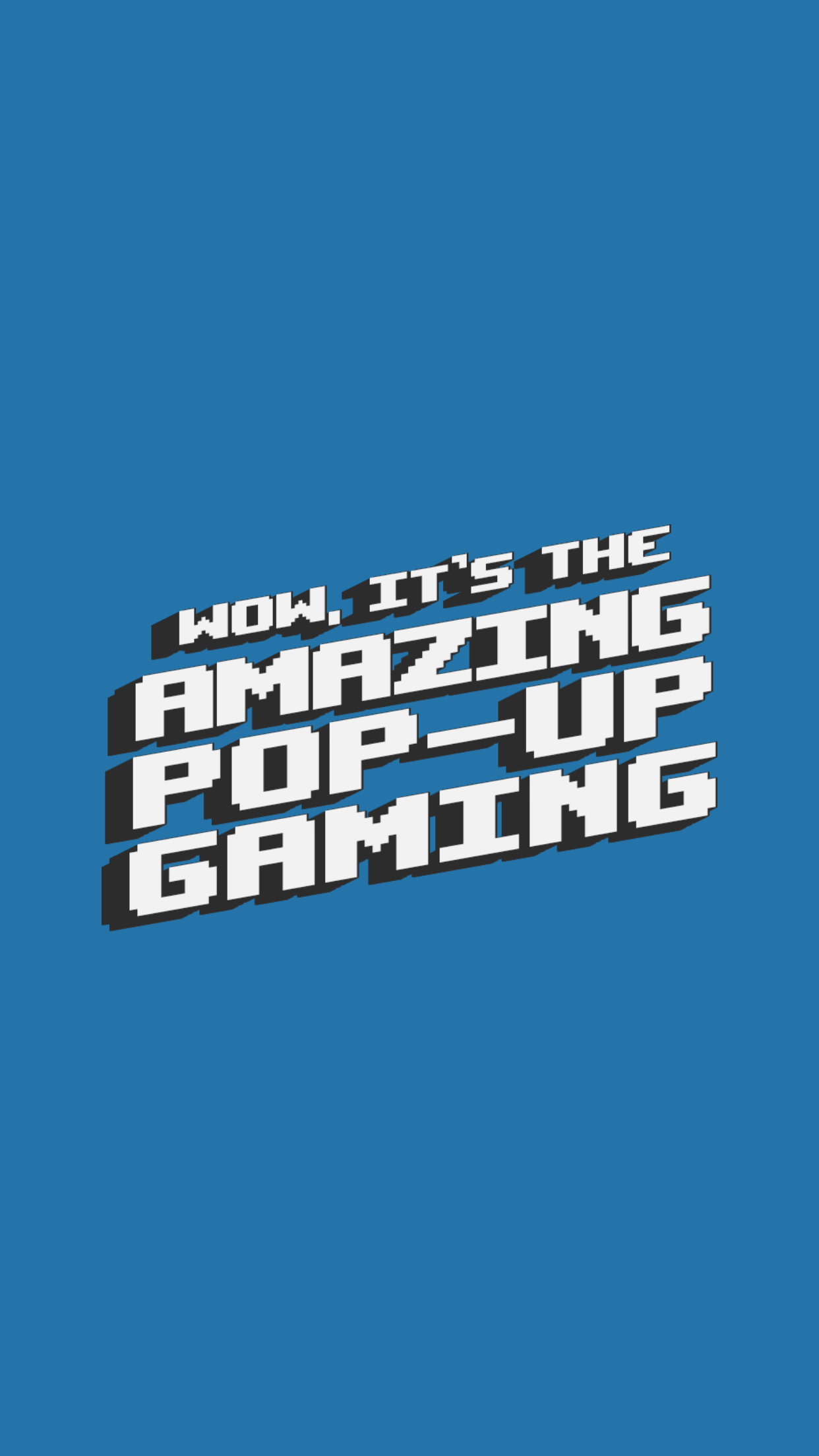 The Pop-up Gaming