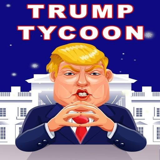 TRUMP TYCOON: Donald's Clicker