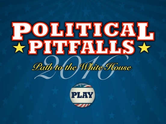Political Pitfalls - Path to the White House