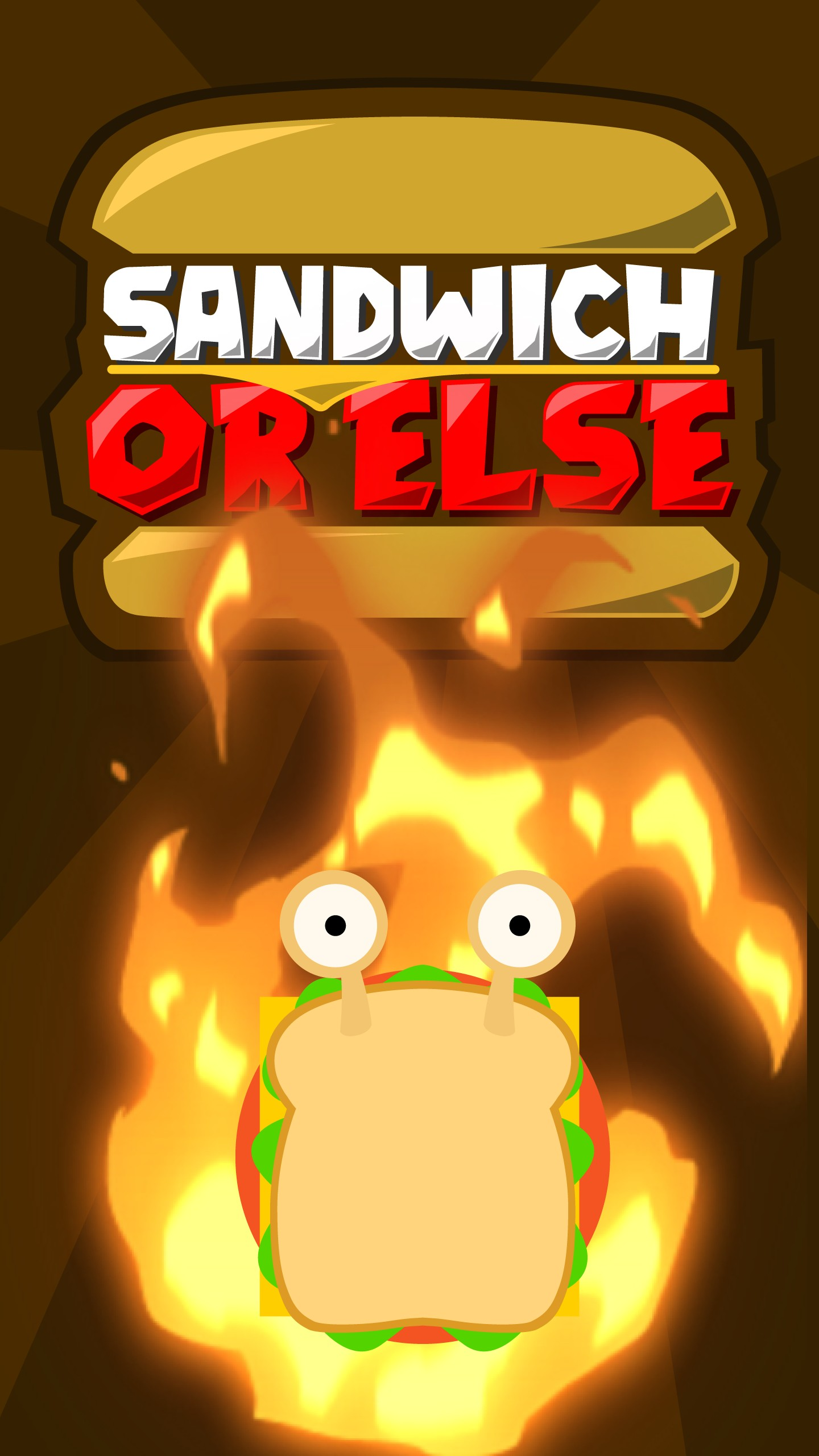 Sandwich OR ELSE