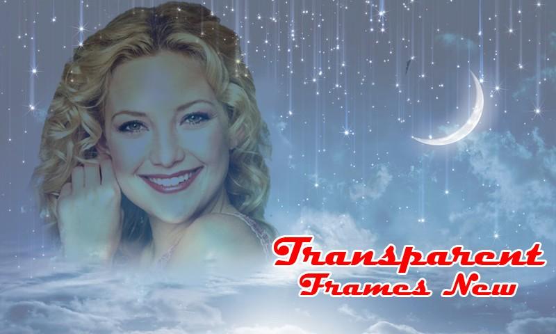 Transparent Frames New
