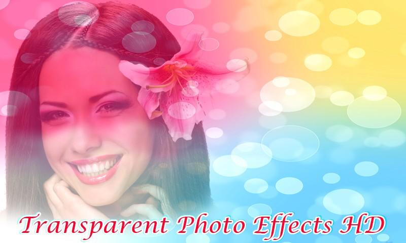 Transparent Photo Effects HD