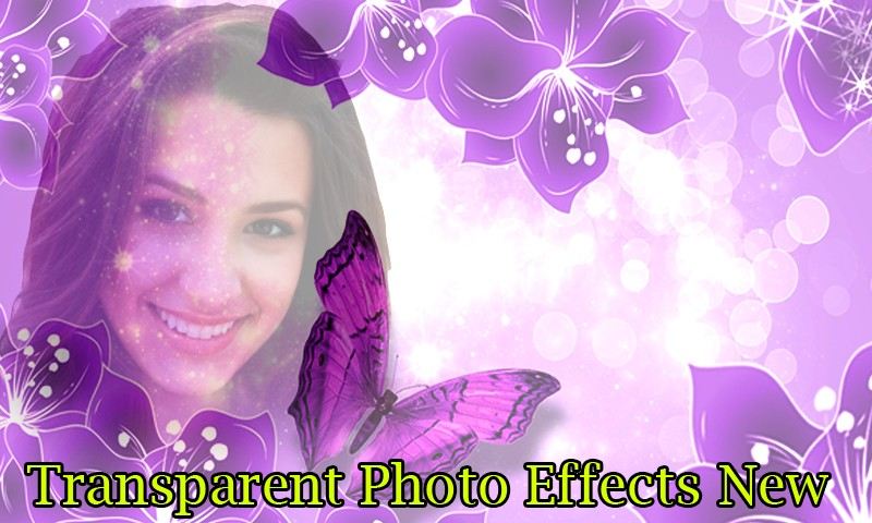 Transparent Photo Effects New