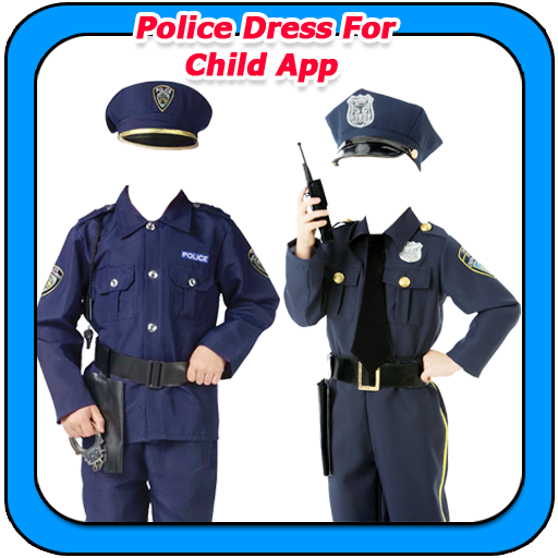 Police Dress For Child App