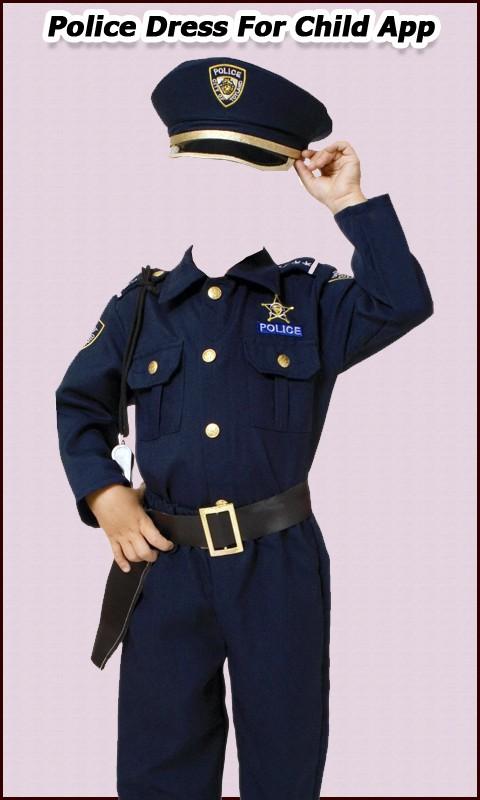 Police Dress For Child App
