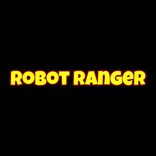 Robot Ranger