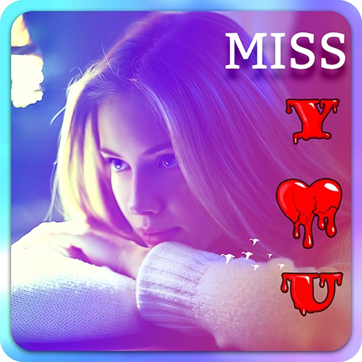 miss you photo frames hd