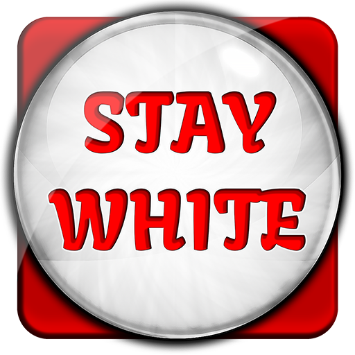 Stay White