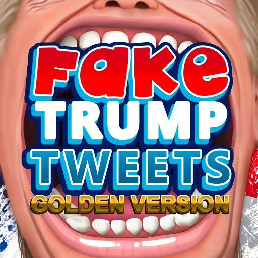 Fake Trump Tweets Golden Version