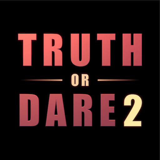 Truth or Dare 2