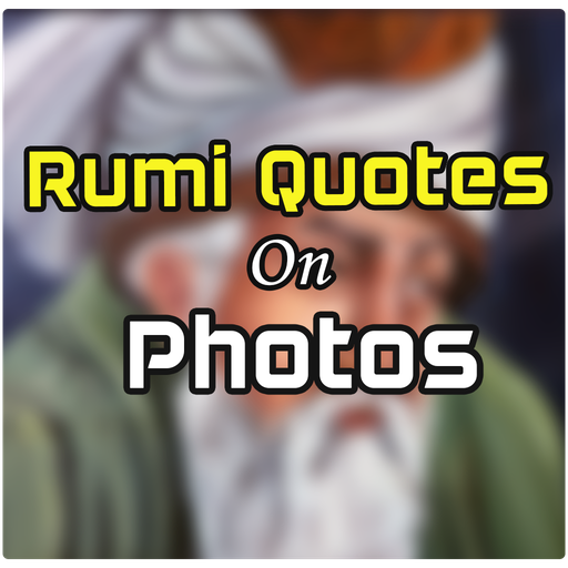 Rumi Quotes On Photos