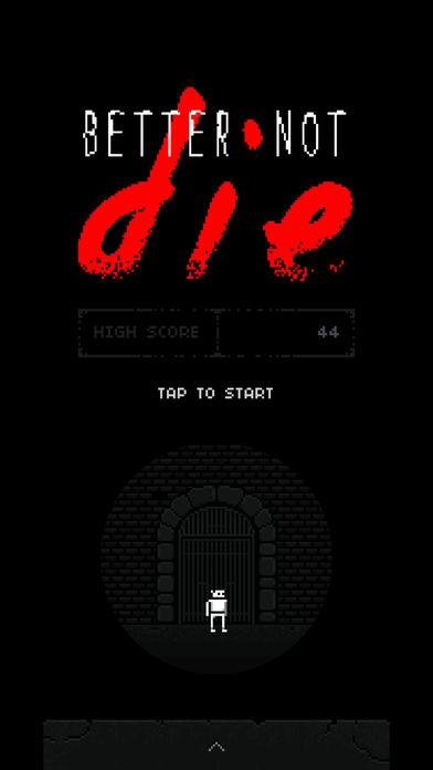 Better Not Die