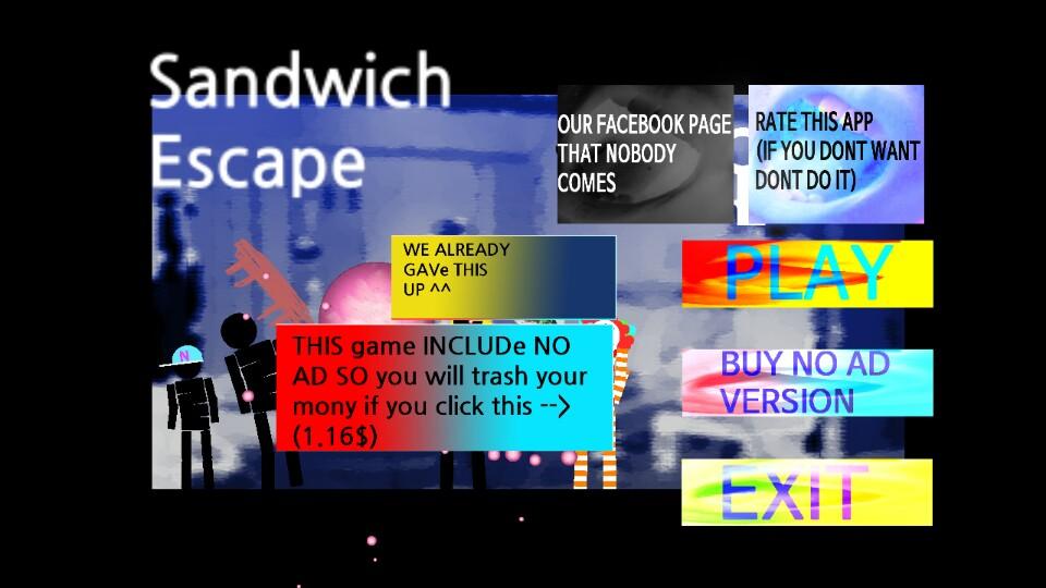 Sandwich ESCAPE
