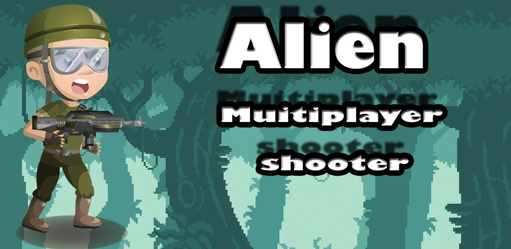 Alien multiplayer shooter