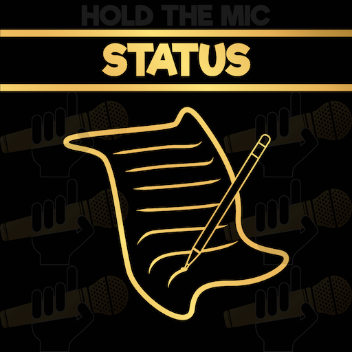 Hold The Mic: STATUS
