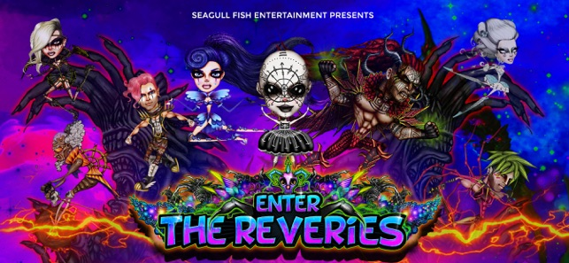 Enter the Reveries