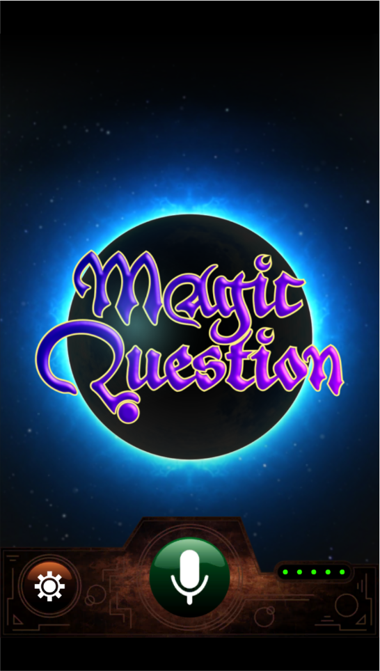 Magic Question. Ask the mystic oracle