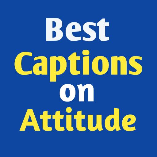 Best Captions on Attitude
