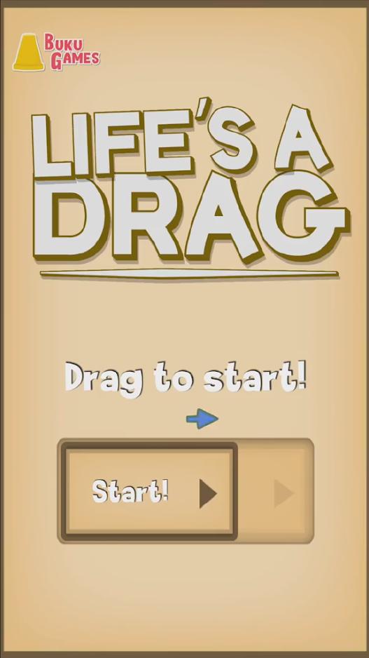 Life's a Drag