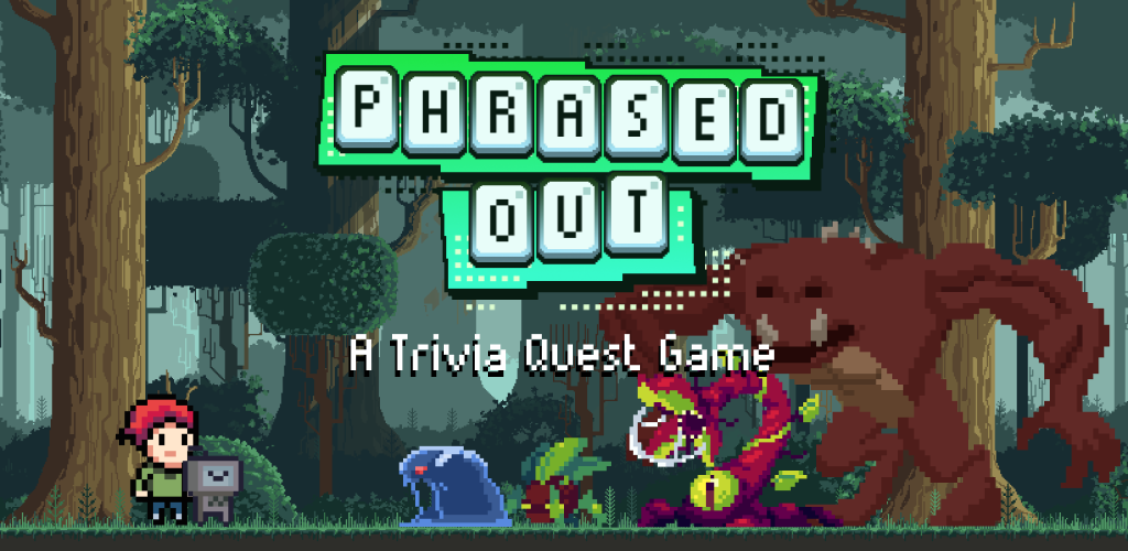 Phrased Out - A trivia quest game
