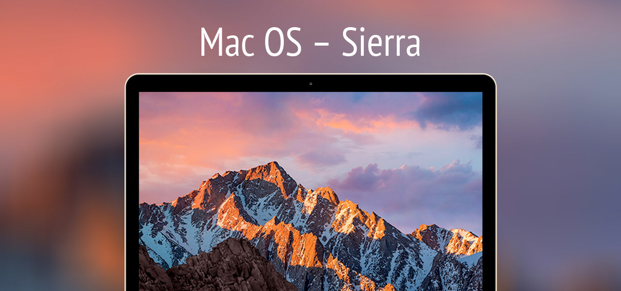 Latest Mac OS ? Sierra