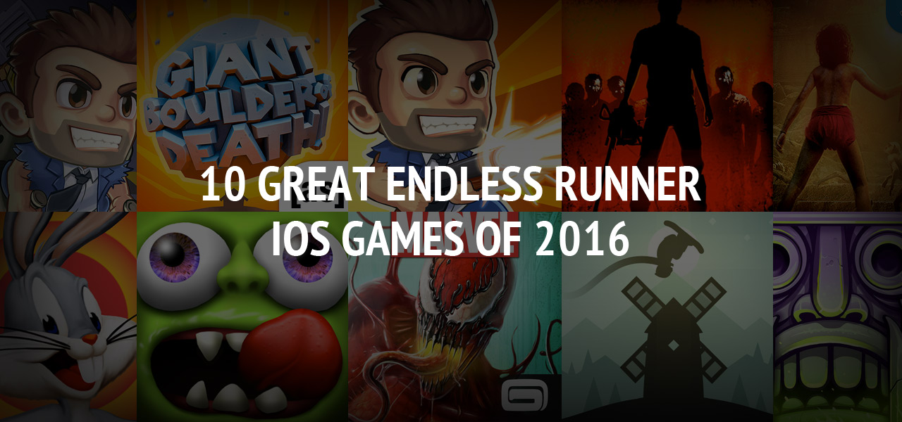 10 Great Endless Runner iOS Games of 2016