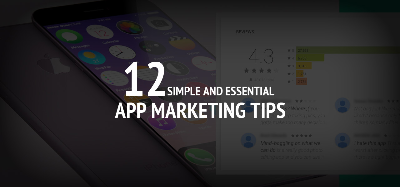12 Simple and Essential App Marketing Tips