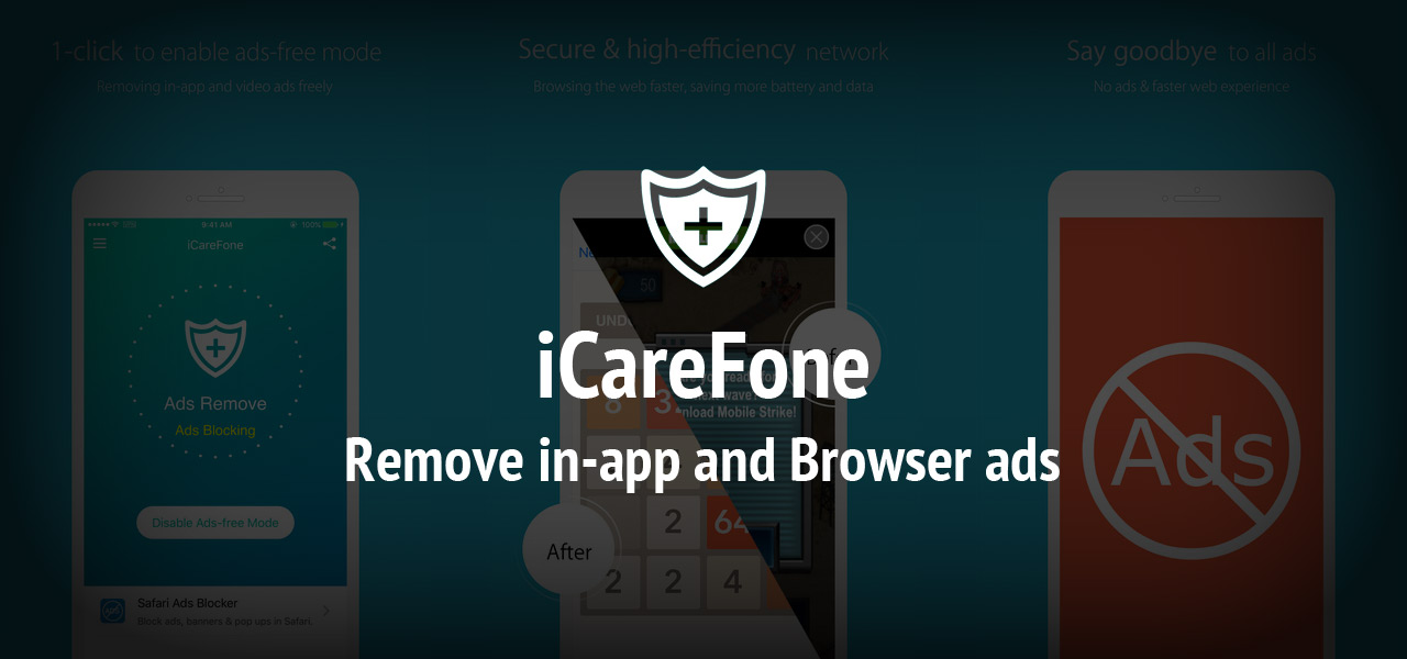 Best Ads Blocker App: iCareFone- Remove in-app and Browser ads