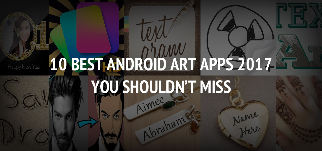 10 Best Android Art Apps 2017: You Shouldn?t Miss